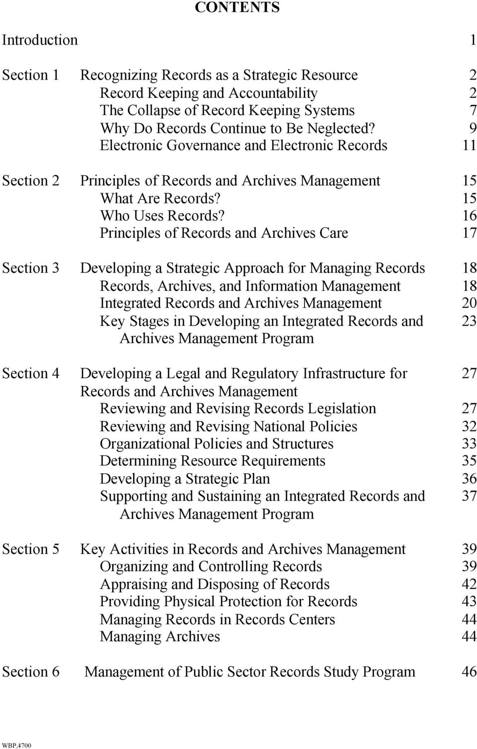16 Principles of Records and Archives Care 17 Section 3 Developing a Strategic Approach for Managing Records 18 Records, Archives, and Information Management 18 Integrated Records and Archives