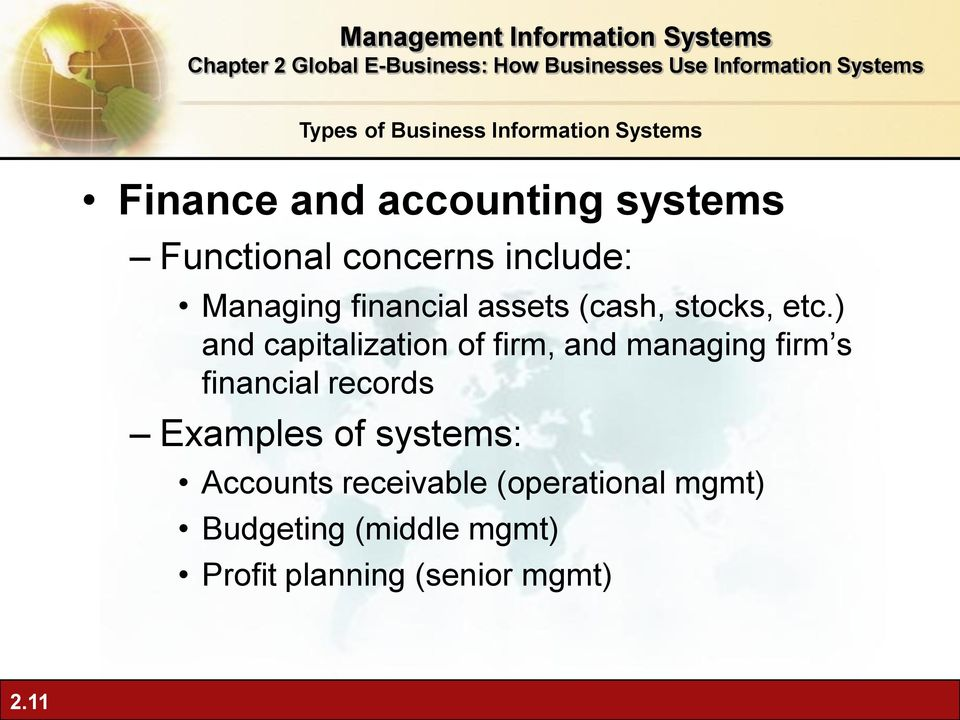 ) and capitalization of firm, and managing firm s financial records Examples
