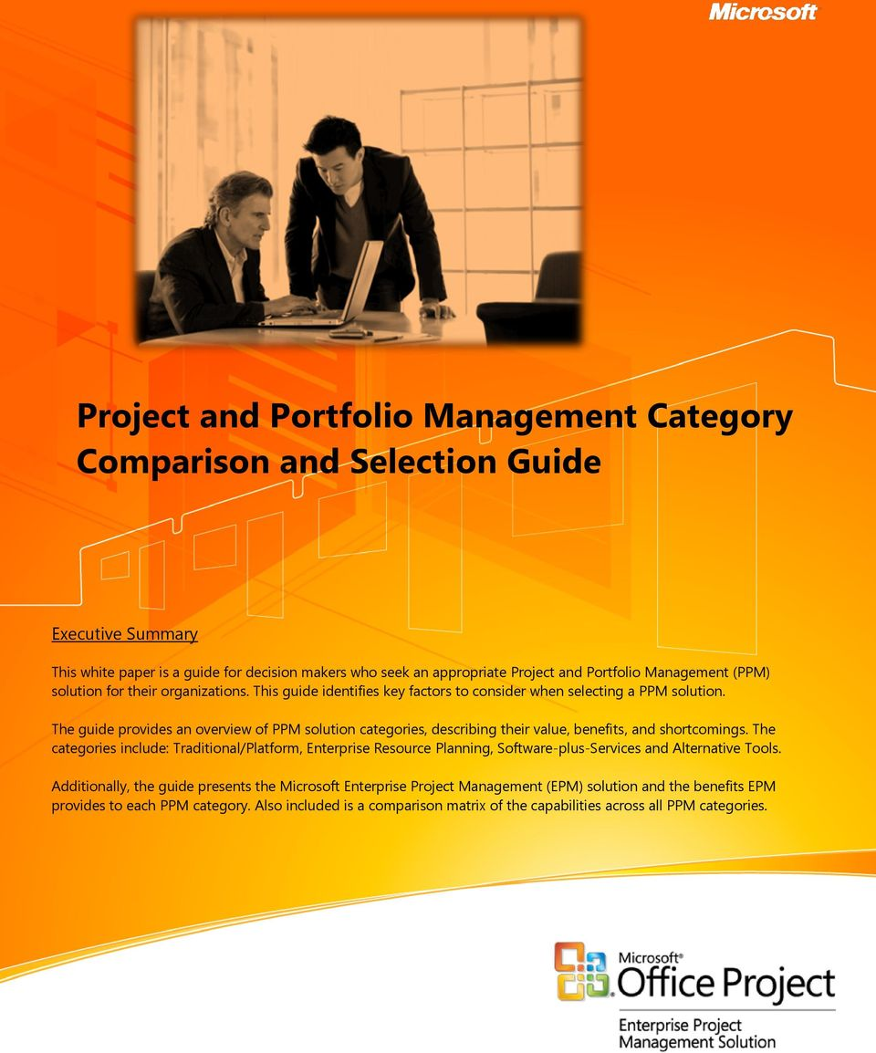 The guide provides an overview of PPM solution categories, describing their value, benefits, and shortcomings.