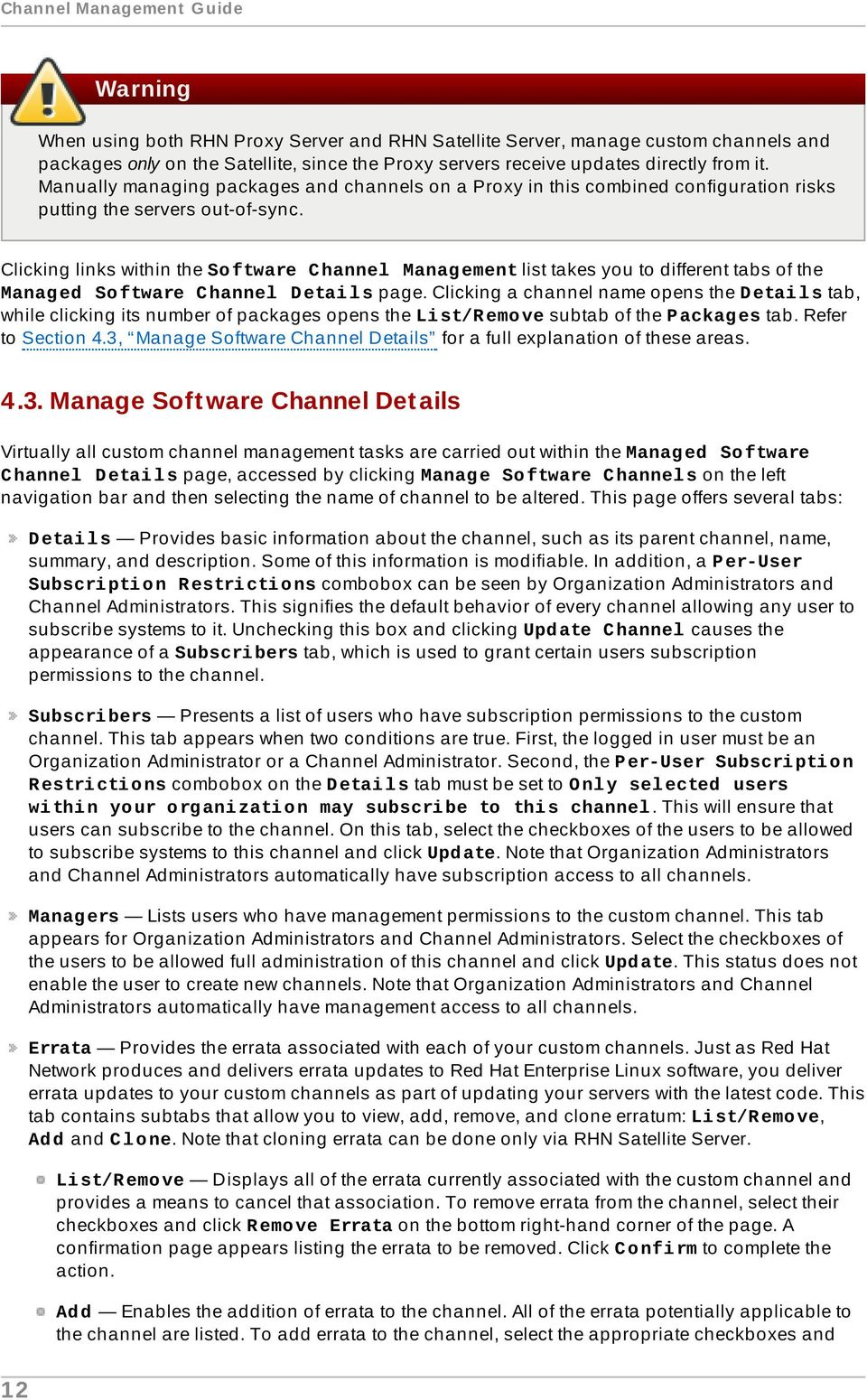 Clicking links within the So ftware C hannel Manag ement list takes you to different tabs of the Manag ed So ftware C hannel D etai l s page.