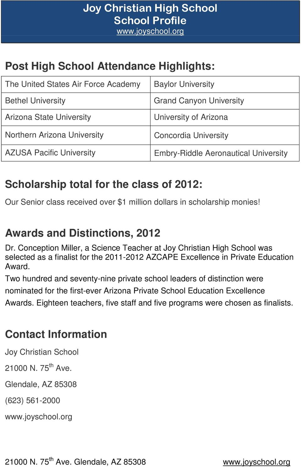 scholarship monies! Awards and Distinctions, 2012 Dr.