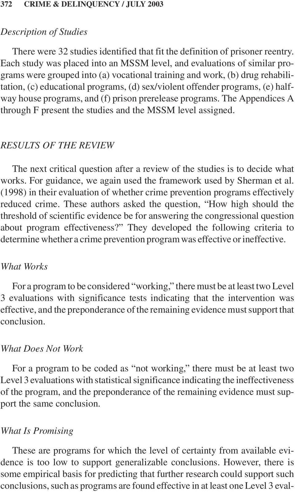 offender programs, (e) halfway house programs, and (f) prison prerelease programs. The Appendices A through F present the studies and the MSSM level assigned.