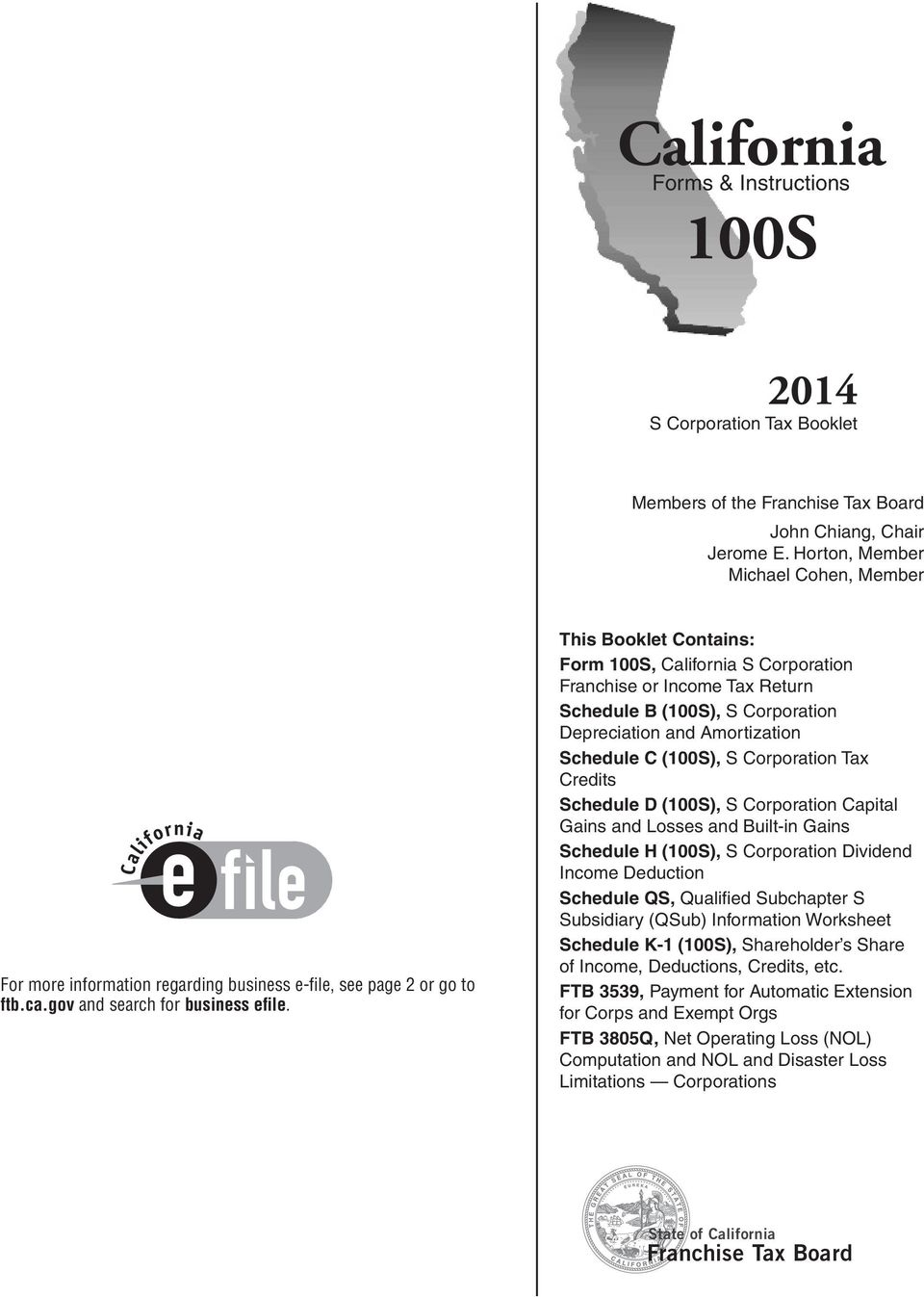 California 100s franchise tax board forms instructions s this booklet contains form 100s california s corporation franchise or income tax return schedule falaconquin
