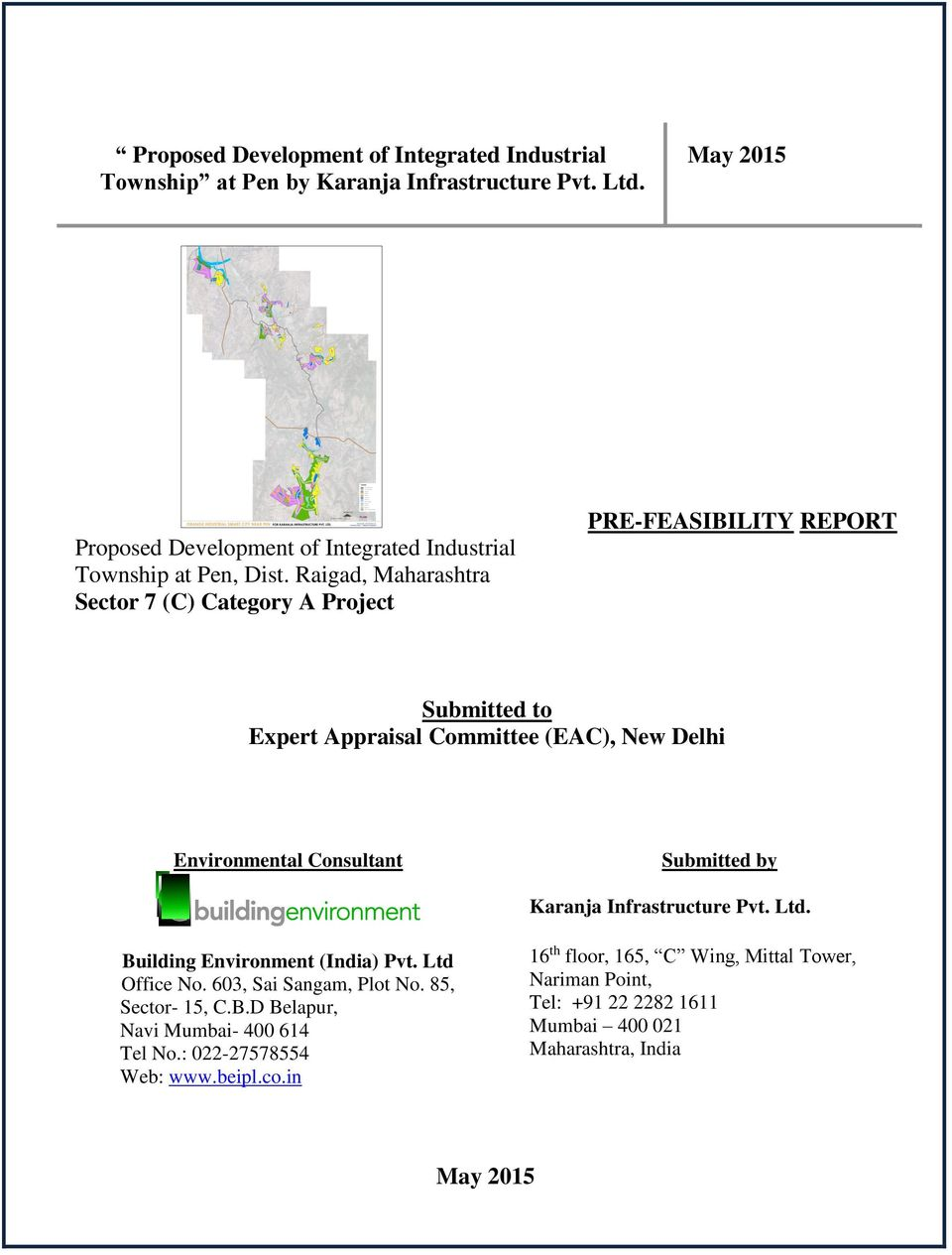 Raigad, Maharashtra Sector 7 (C) Category A Project PRE-FEASIBILITY REPORT Submitted to Expert Appraisal Committee (EAC), New Delhi Environmental Consultant Submitted