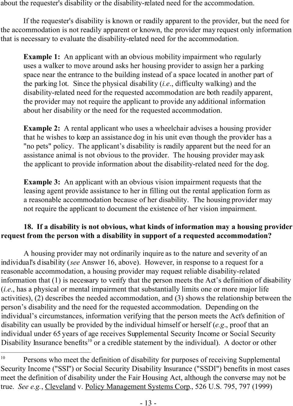 necessary to evaluate the disability-related need for the accommodation.