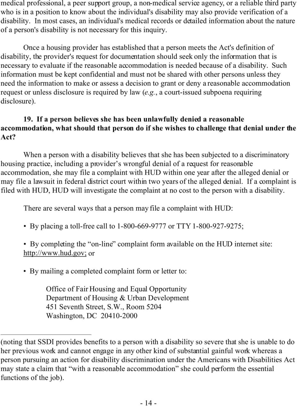 Once a housing provider has established that a person meets the Act's definition of disability, the provider's request for documentation should seek only the information that is necessary to evaluate