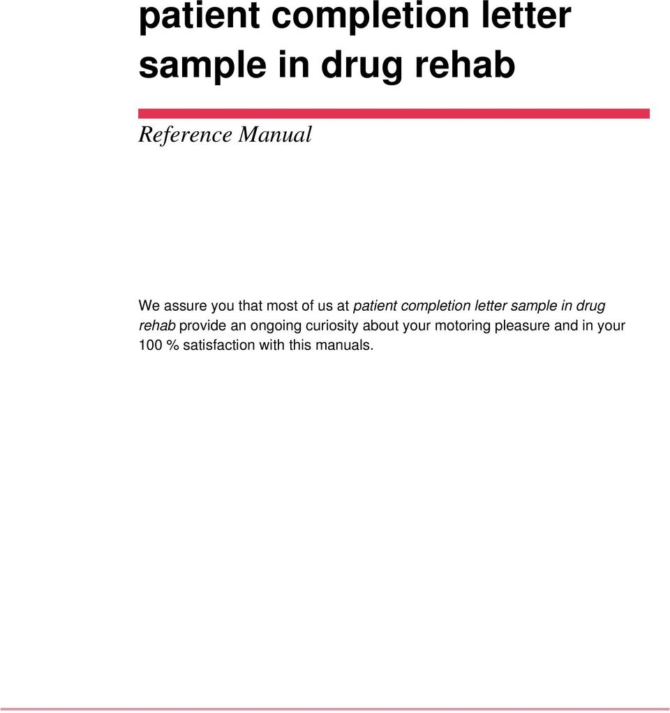 letter sample in drug rehab provide an ongoing curiosity about