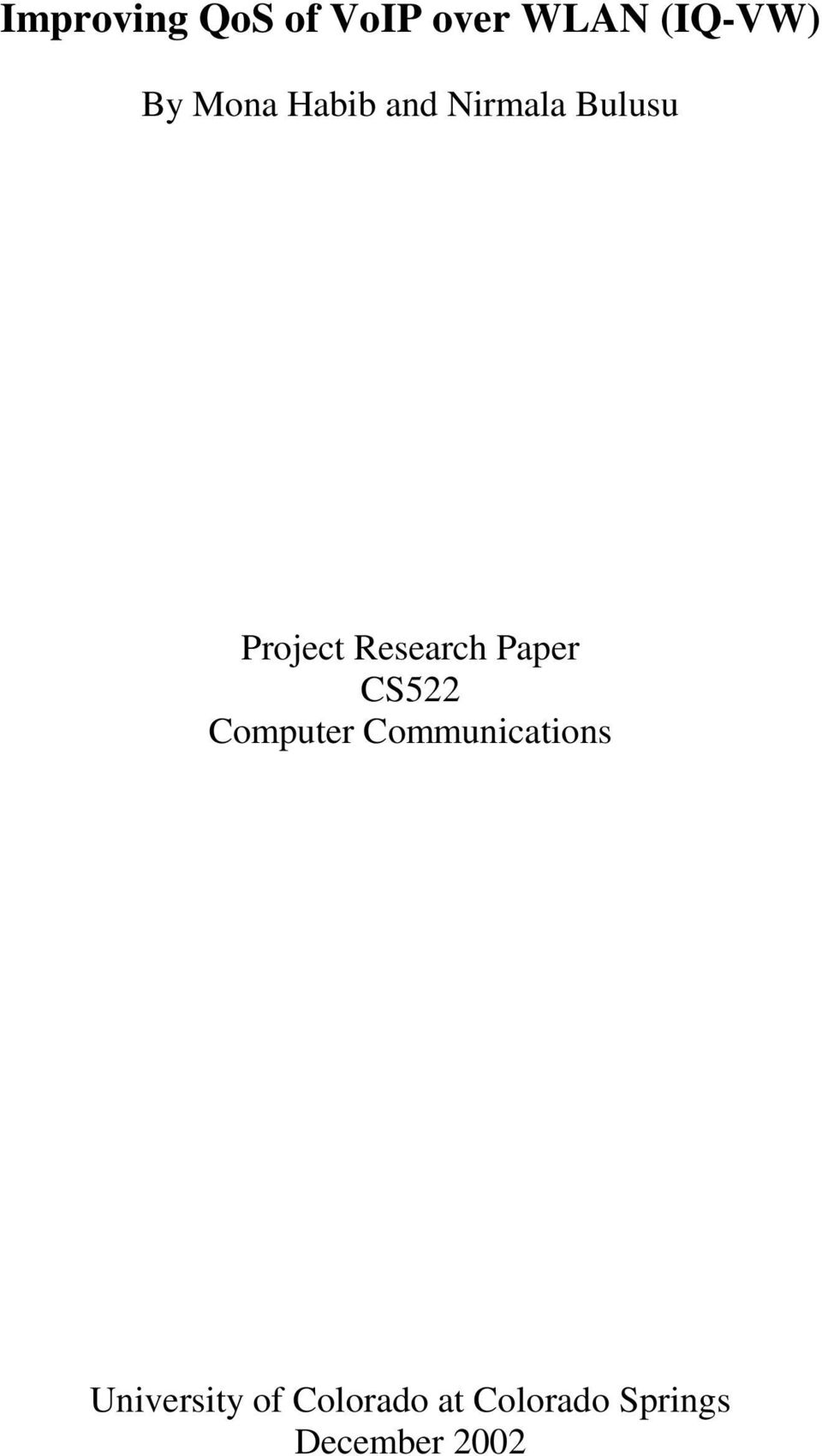 Research Paper CS522 Computer Communications