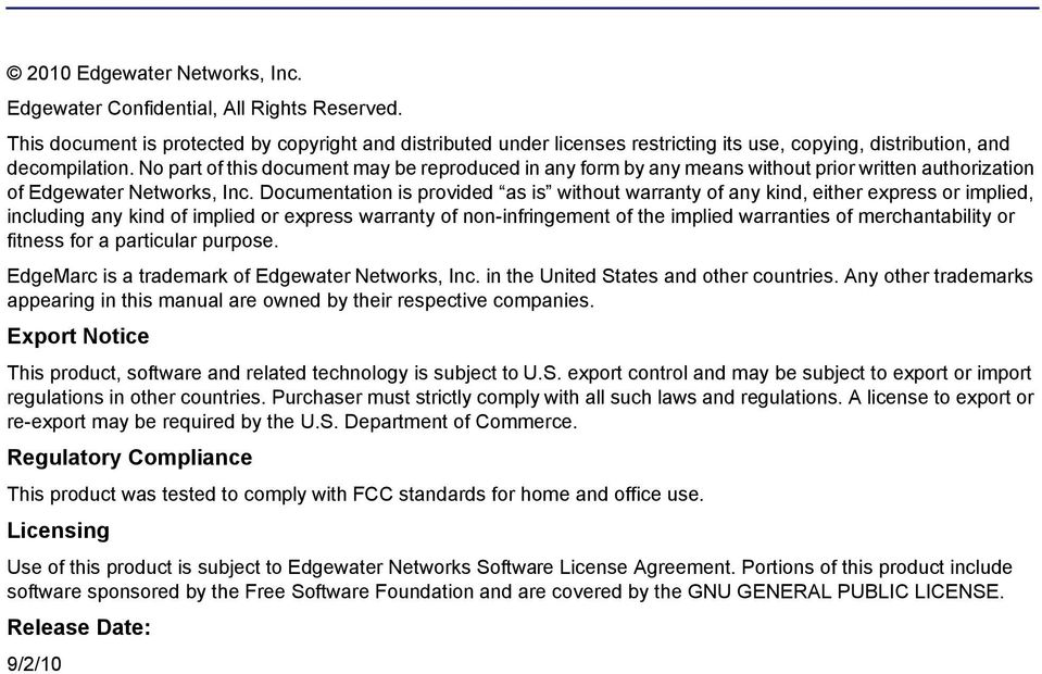 No part of this document may be reproduced in any form by any means without prior written authorization of Edgewater Networks, Inc.