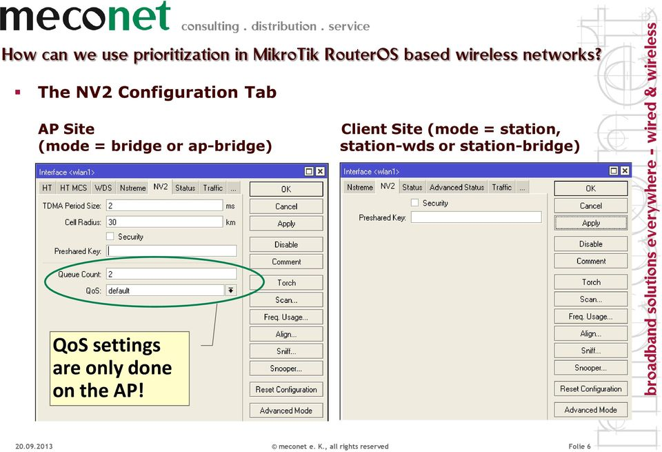 The NV2 Configuration Tab AP Site (mode = bridge or ap-bridge) Client