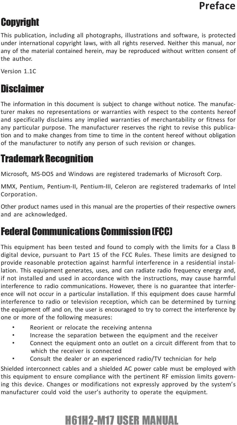 1C Disclaimer The information in this document is subject to change without notice.