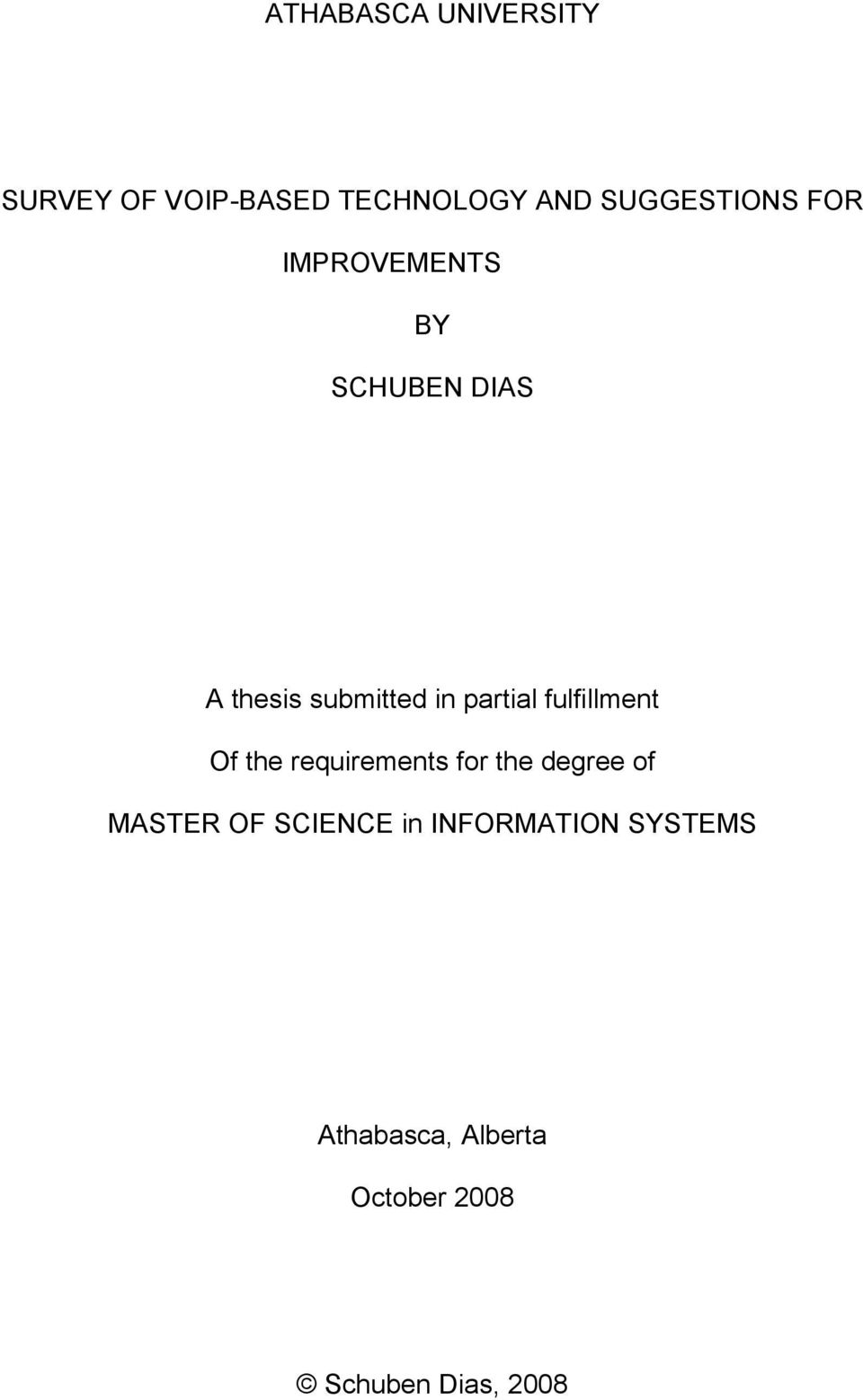 fulfillment Of the requirements for the degree of MASTER OF SCIENCE