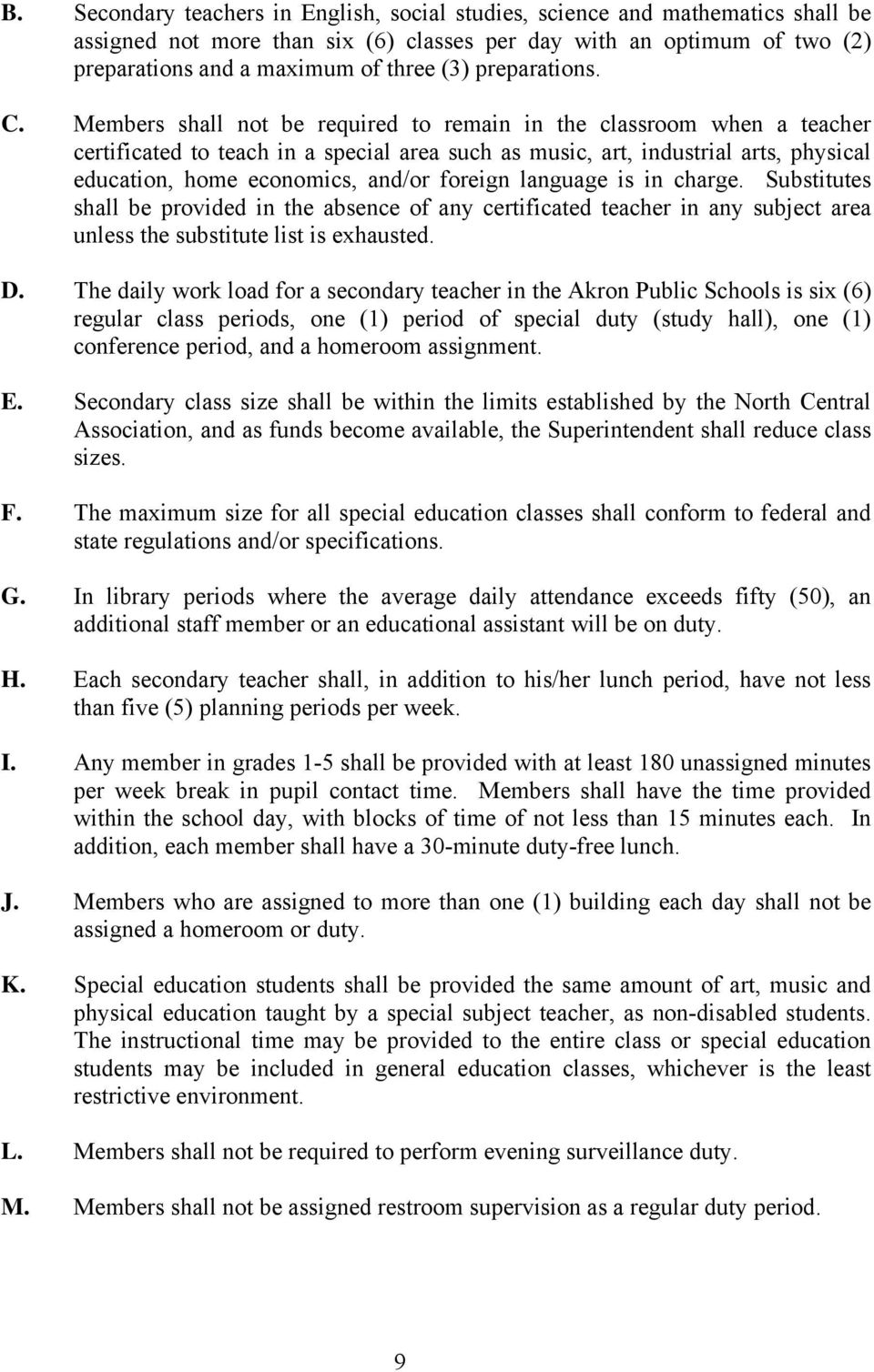 master agreement akron board of education akron public schools members shall not be required to remain in the classroom when a teacher certificated to teach