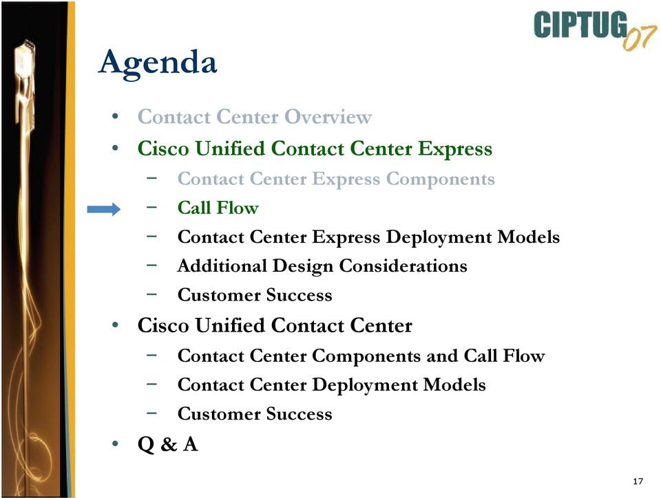 Design Considerations Customer Success Cisco Unified Contact Center Contact Center