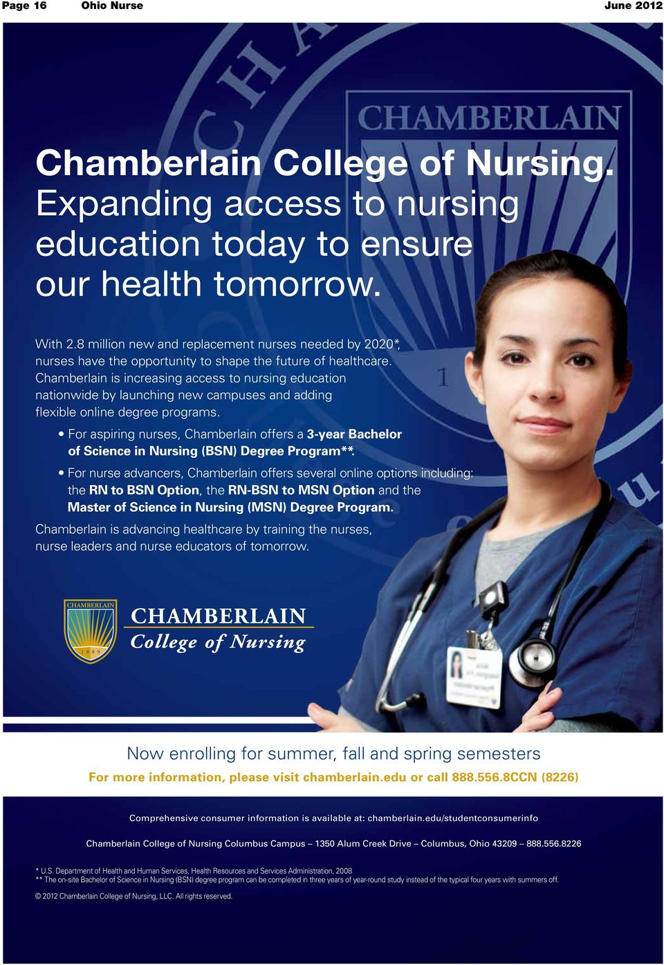 Chamberlain is increasing access to nursing education nationwide by launching new campuses and adding flexible online degree programs.