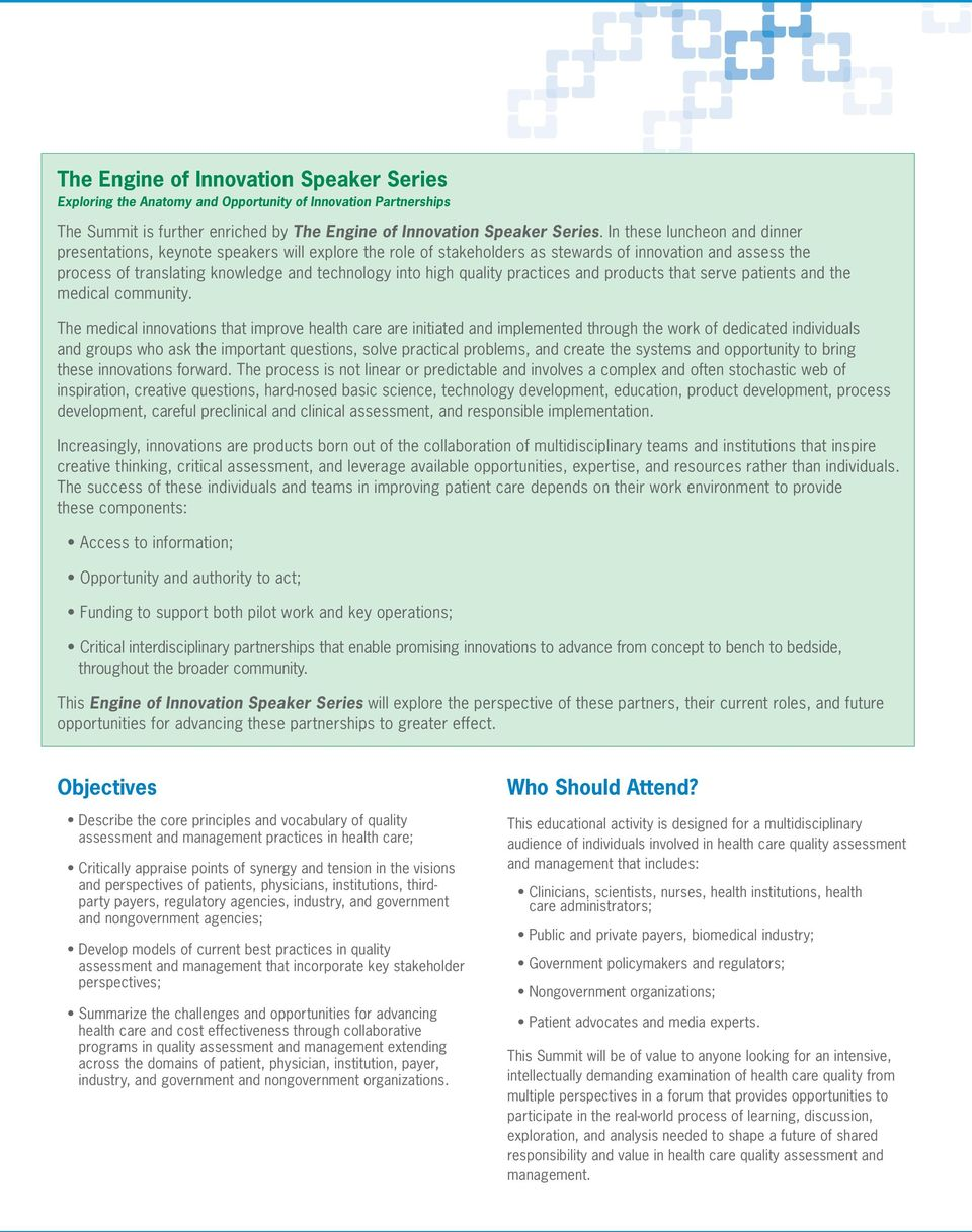 quality practices and products that serve patients and the medical community.