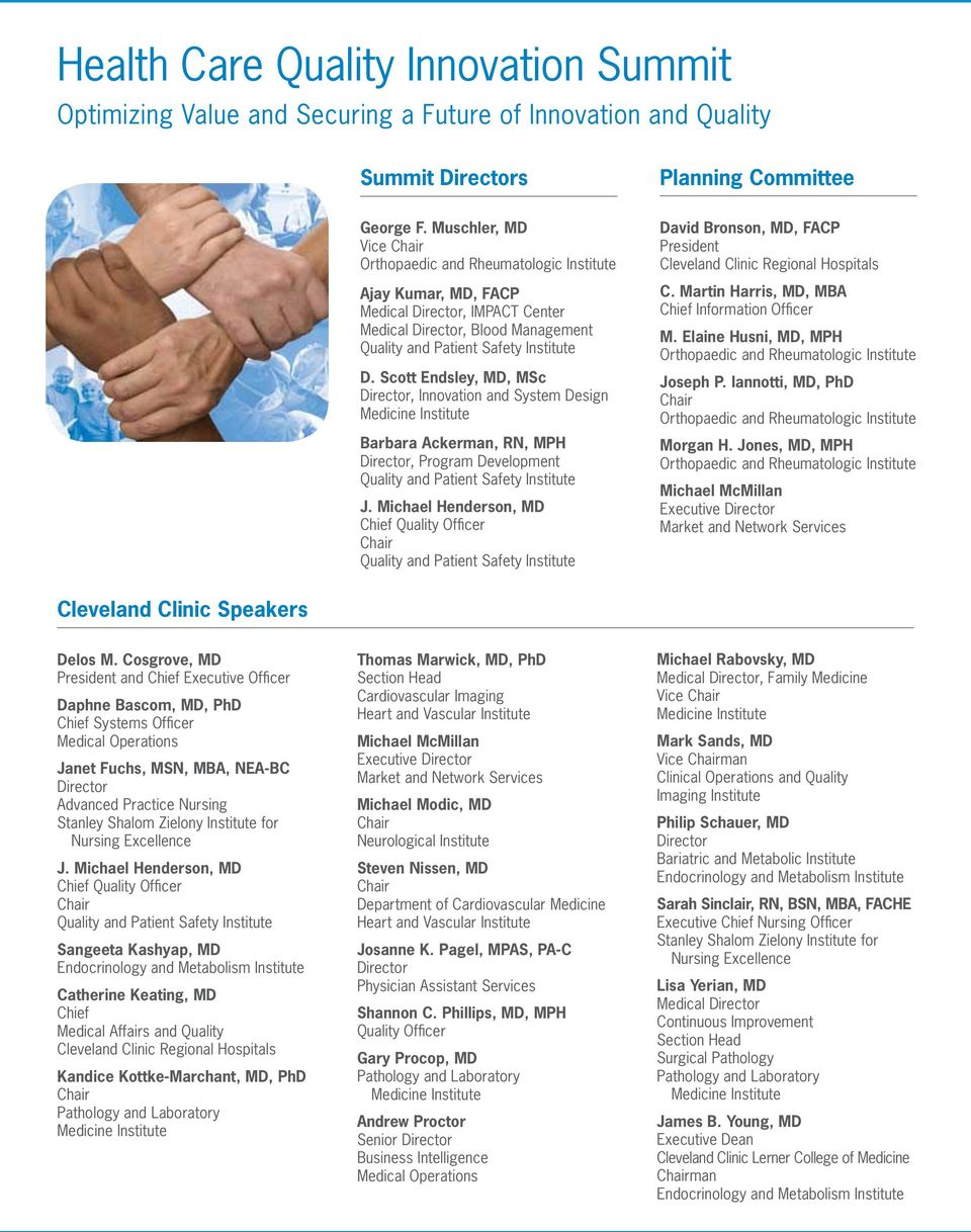 Scott Endsley, MD, MSc Director, Innovation and System Design Barbara Ackerman, RN, MPH Director, Program Development Quality and Patient Safety Institute Chief Quality Officer Quality and Patient