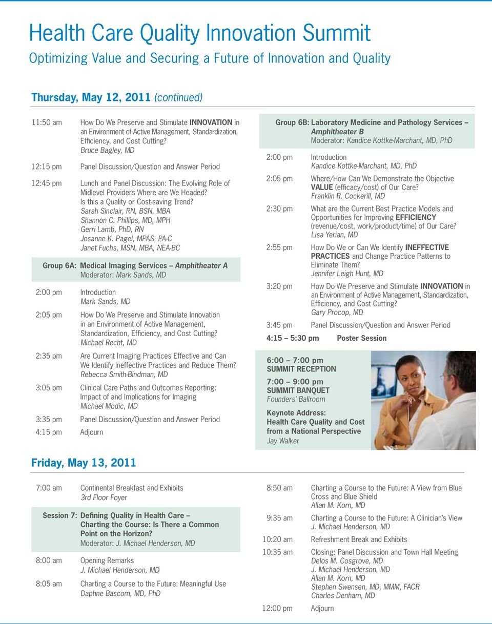 Is this a Quality or Cost-saving Trend? Sarah Sinclair, RN, BSN, MBA Shannon C. Phillips, MD, MPH Gerri Lamb, PhD, RN Josanne K.