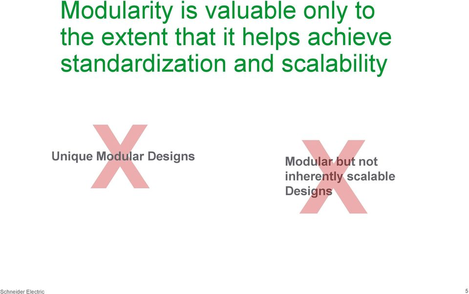 scalability Unique Modular Designs Modular