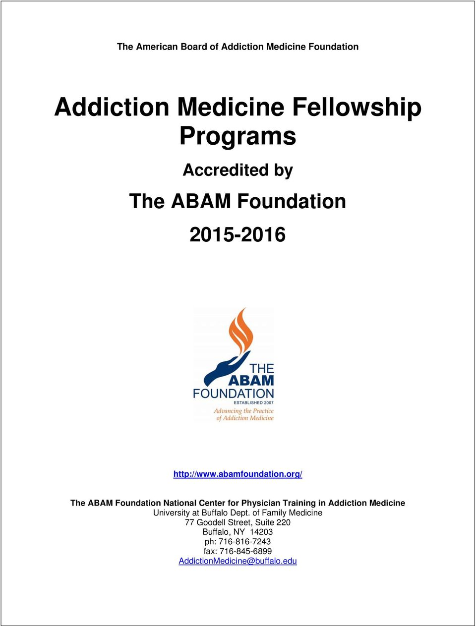 org/ The ABAM Foundation National Center for Physician Training in Addiction Medicine University at