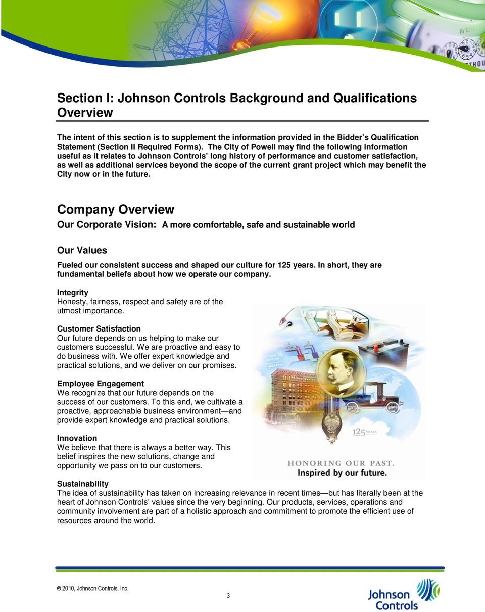 The City of Powell may find the following information useful as it relates to Johnson Controls long history of performance and customer satisfaction, as well as additional services beyond the scope