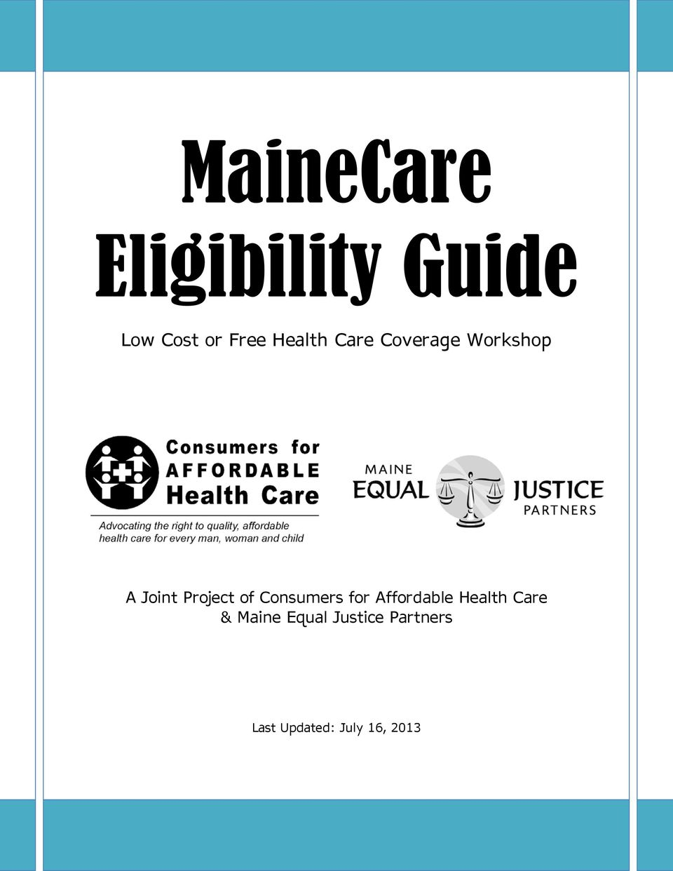of Consumers for Affordable Health Care & Maine