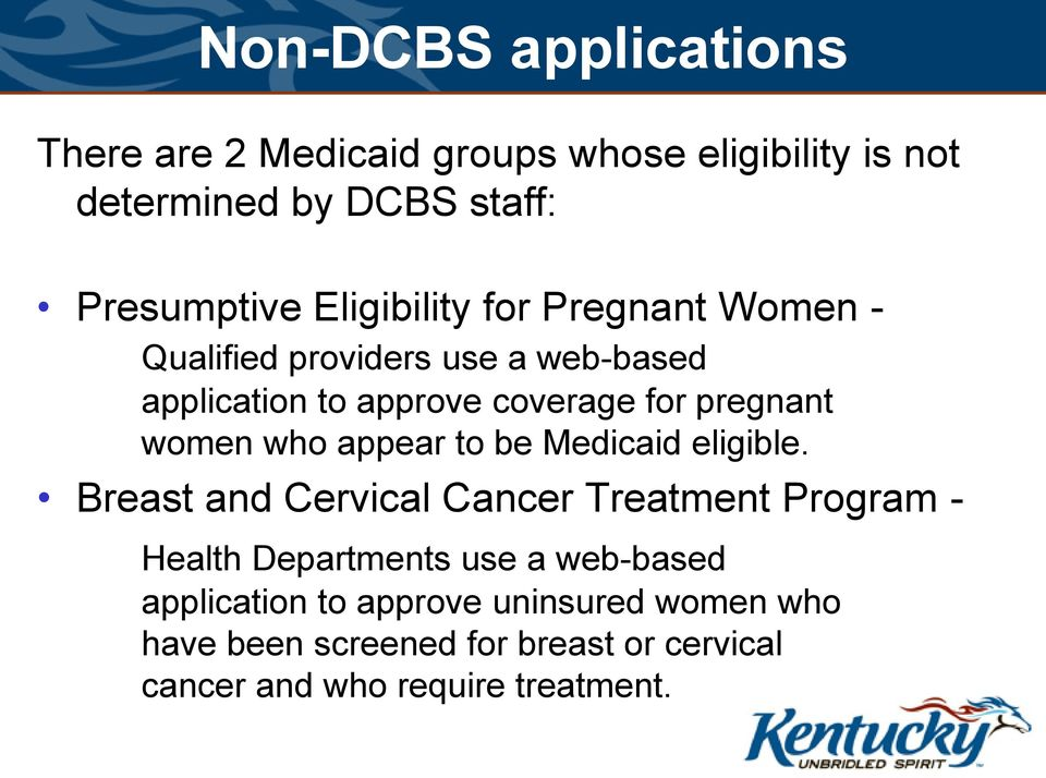 women who appear to be Medicaid eligible.