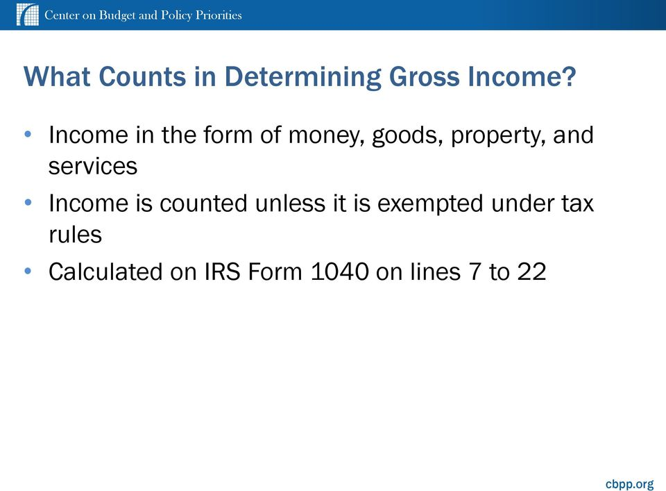 services Income is counted unless it is exempted