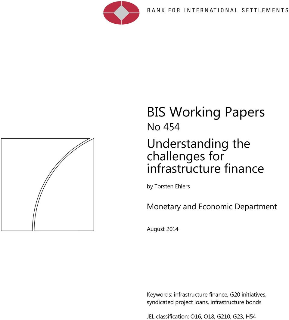 Department August 2014 Keywords: infrastructure finance, G20
