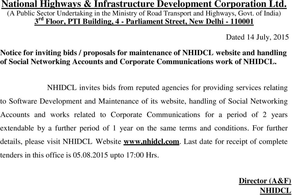 Networking Accounts and Corporate Communications work of NHIDCL.