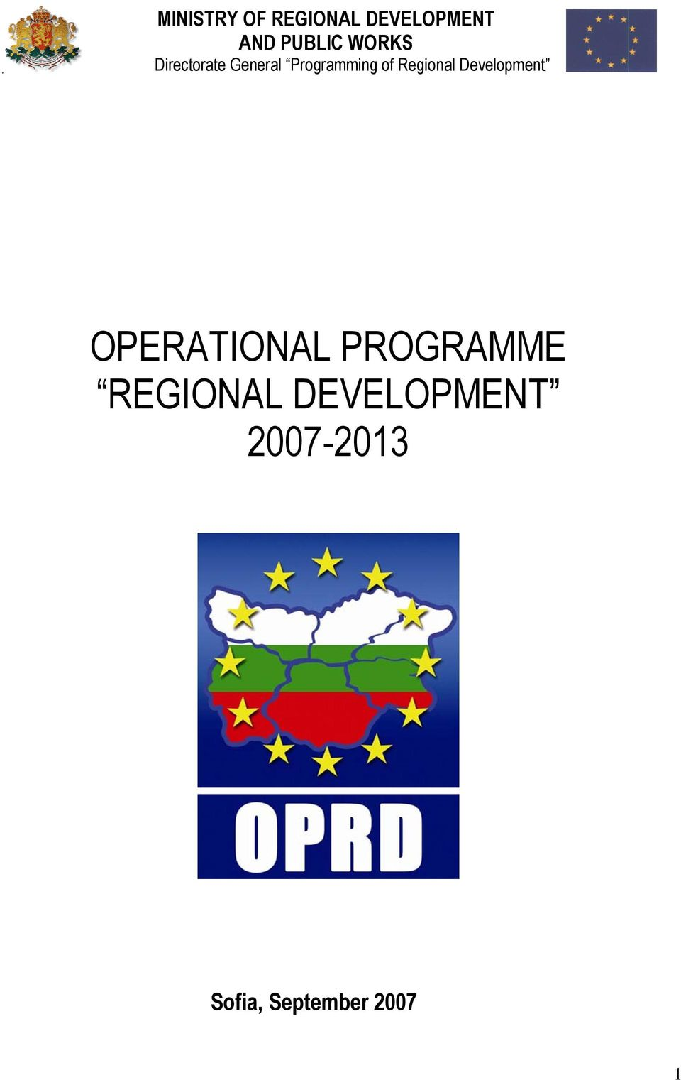Regional Development OPERATIONAL PROGRAMME