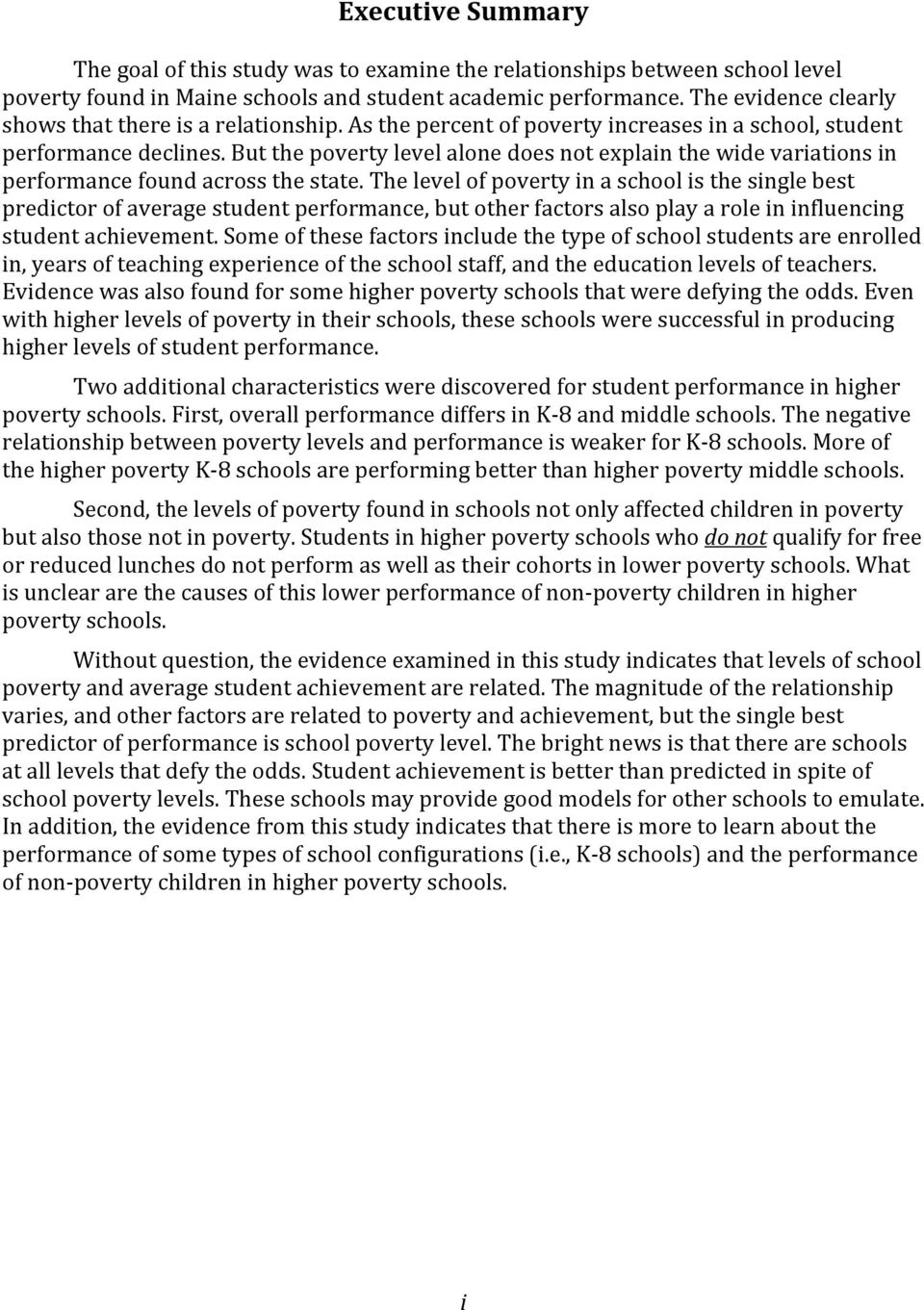 But the poverty level alone does not explain the wide variations in performance found across the state.