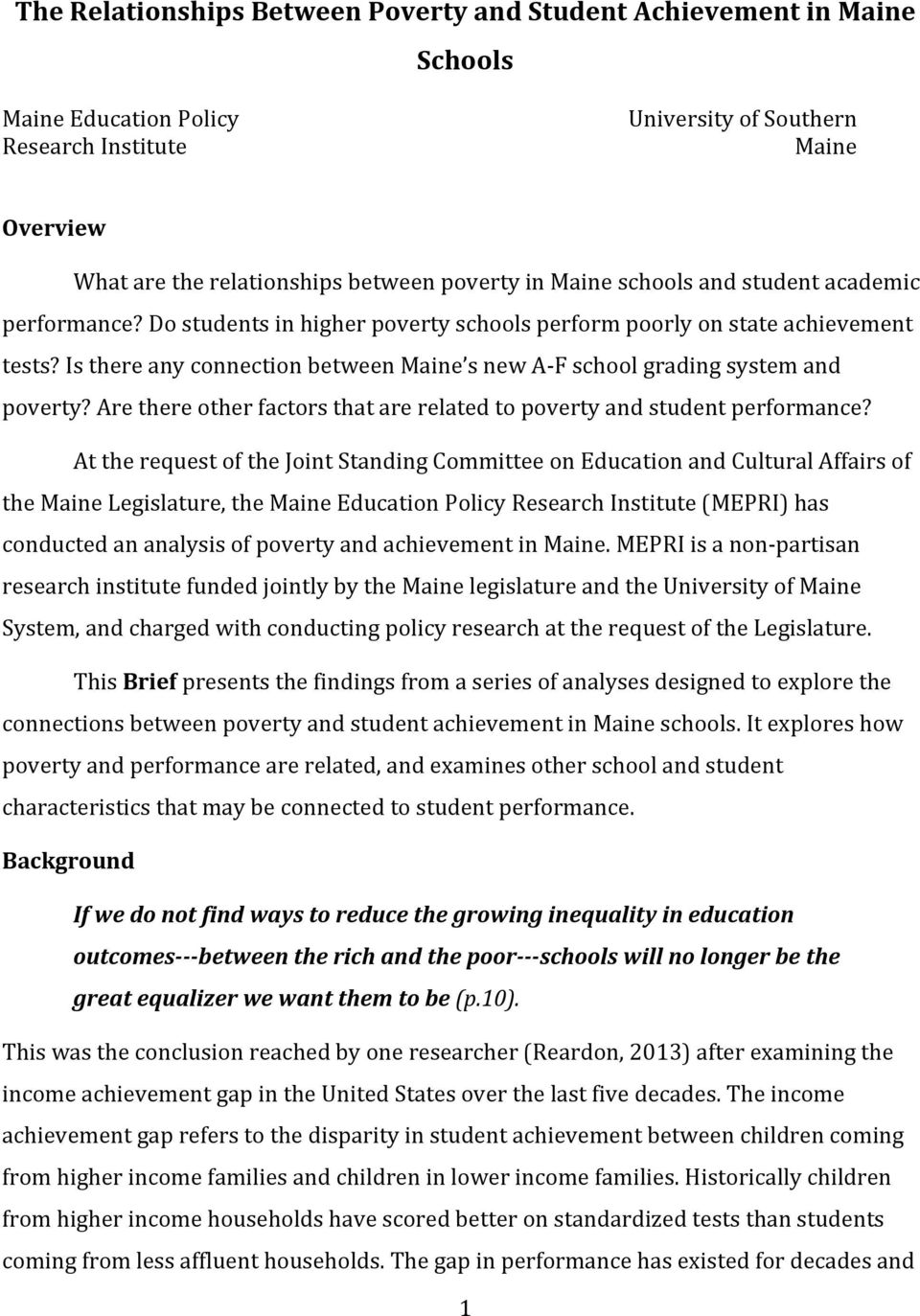 Is there any connection between Maine s new A F school grading system and poverty? Are there other factors that are related to poverty and student performance?
