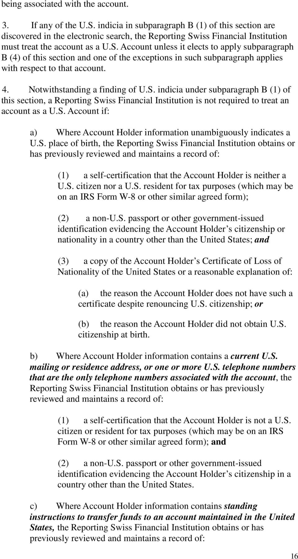 iss Financial Institution must treat the account as a U.S.