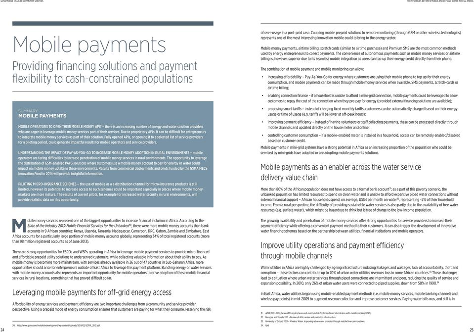 payment innovations break down the monthly billing and allow flexible customer payments; however, mobile payment innovations did not improve payment timeliness in Dar es Salaam.