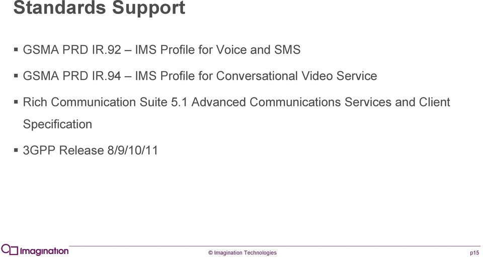 94 IMS Profile for Conversational Video Service Rich