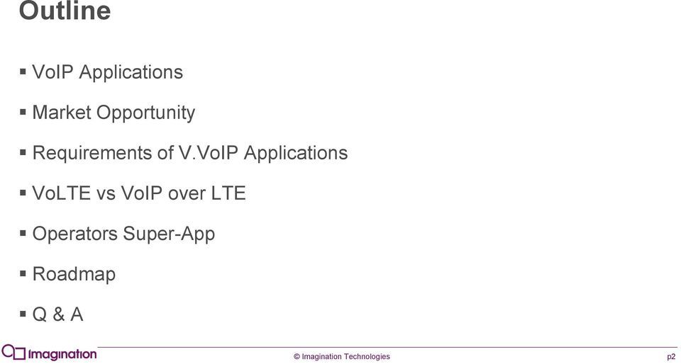VoIP Applications VoLTE vs VoIP over LTE