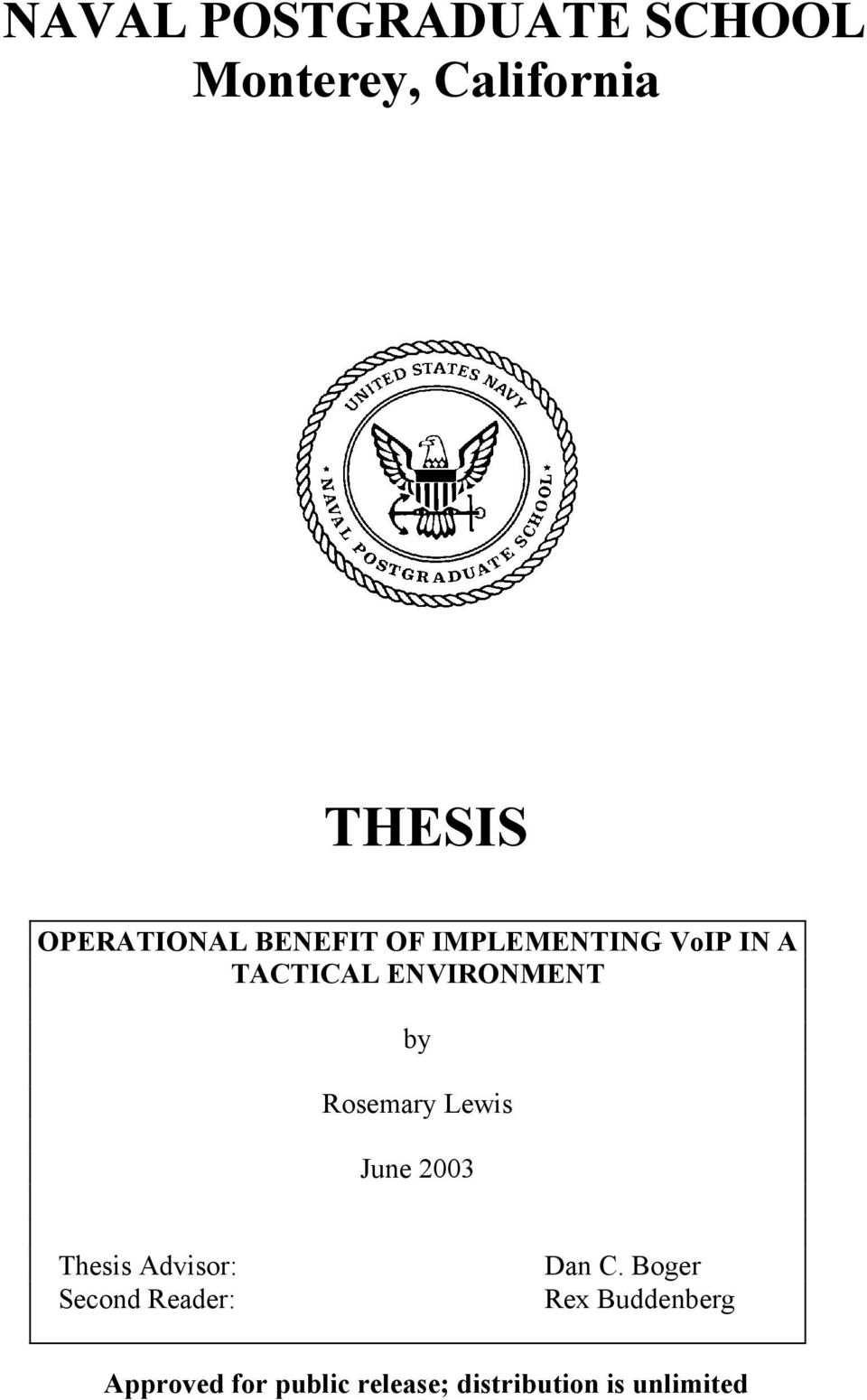 Rosemary Lewis June 2003 Thesis Advisor: Second Reader: Dan C.