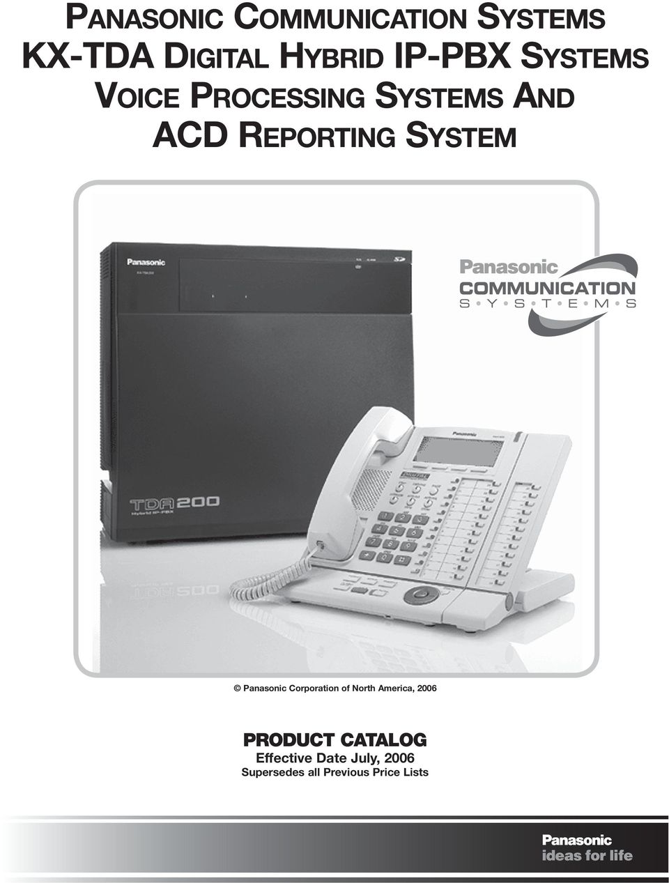 Panasonic Corporation of North America, 2006 PRODUCT CATALOG