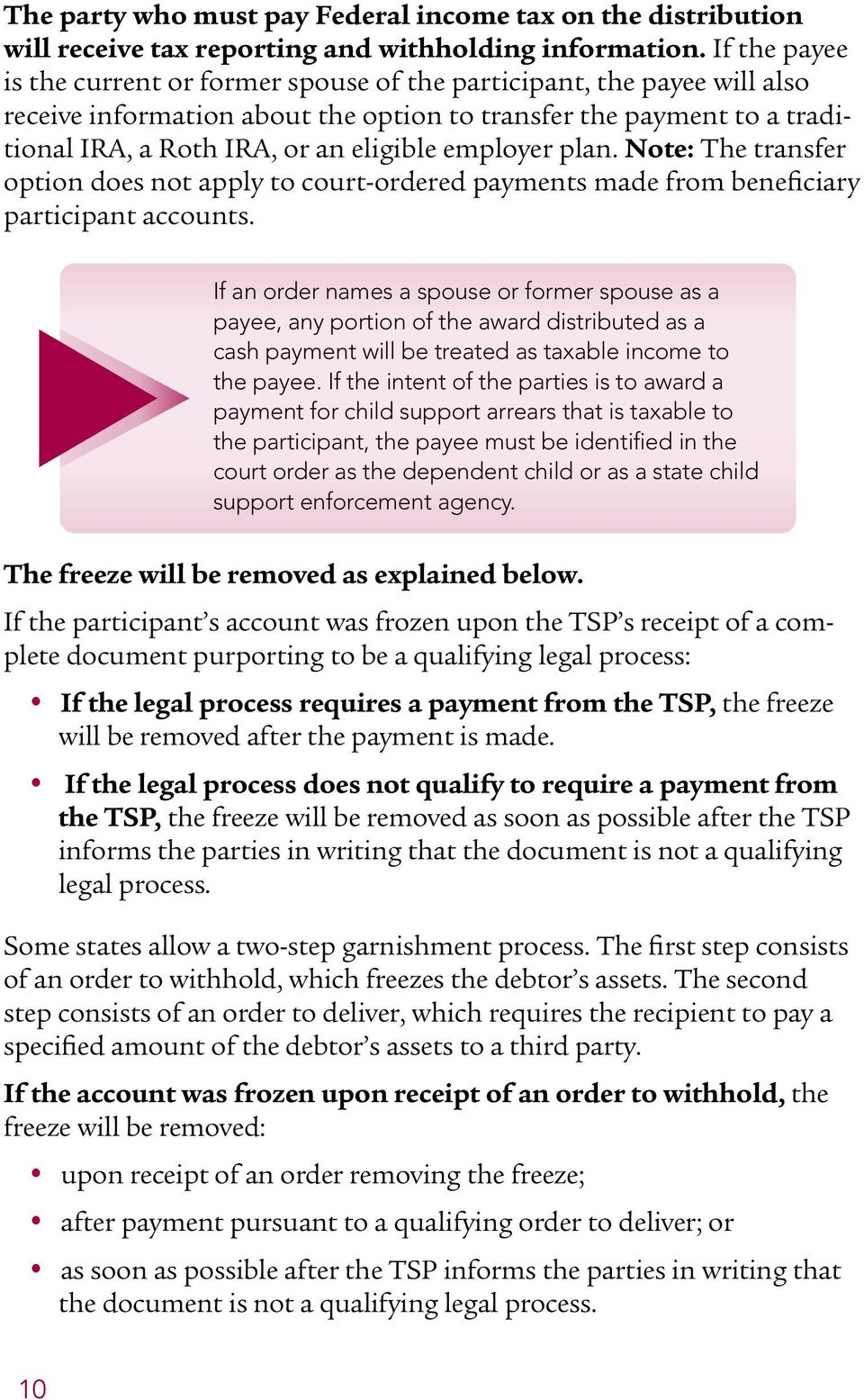 employer plan. Note: The transfer option does not apply to court-ordered payments made from beneficiary participant accounts.