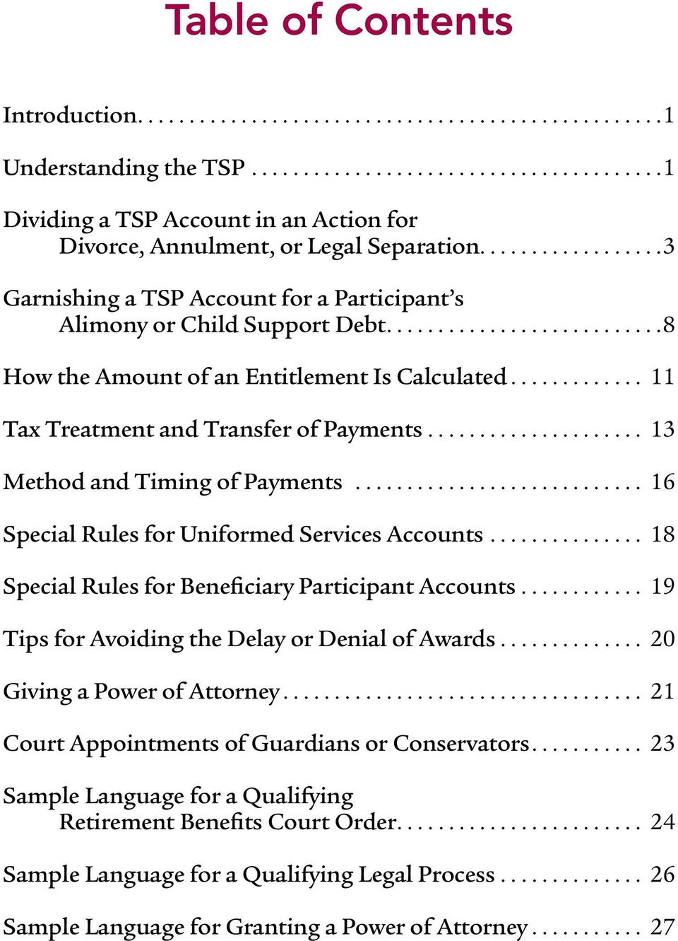 .. 13 Method and Timing of Payments... 16 Special Rules for Uniformed Services Accounts... 18 Special Rules for Beneficiary Participant Accounts... 19 Tips for Avoiding the Delay or Denial of Awards.