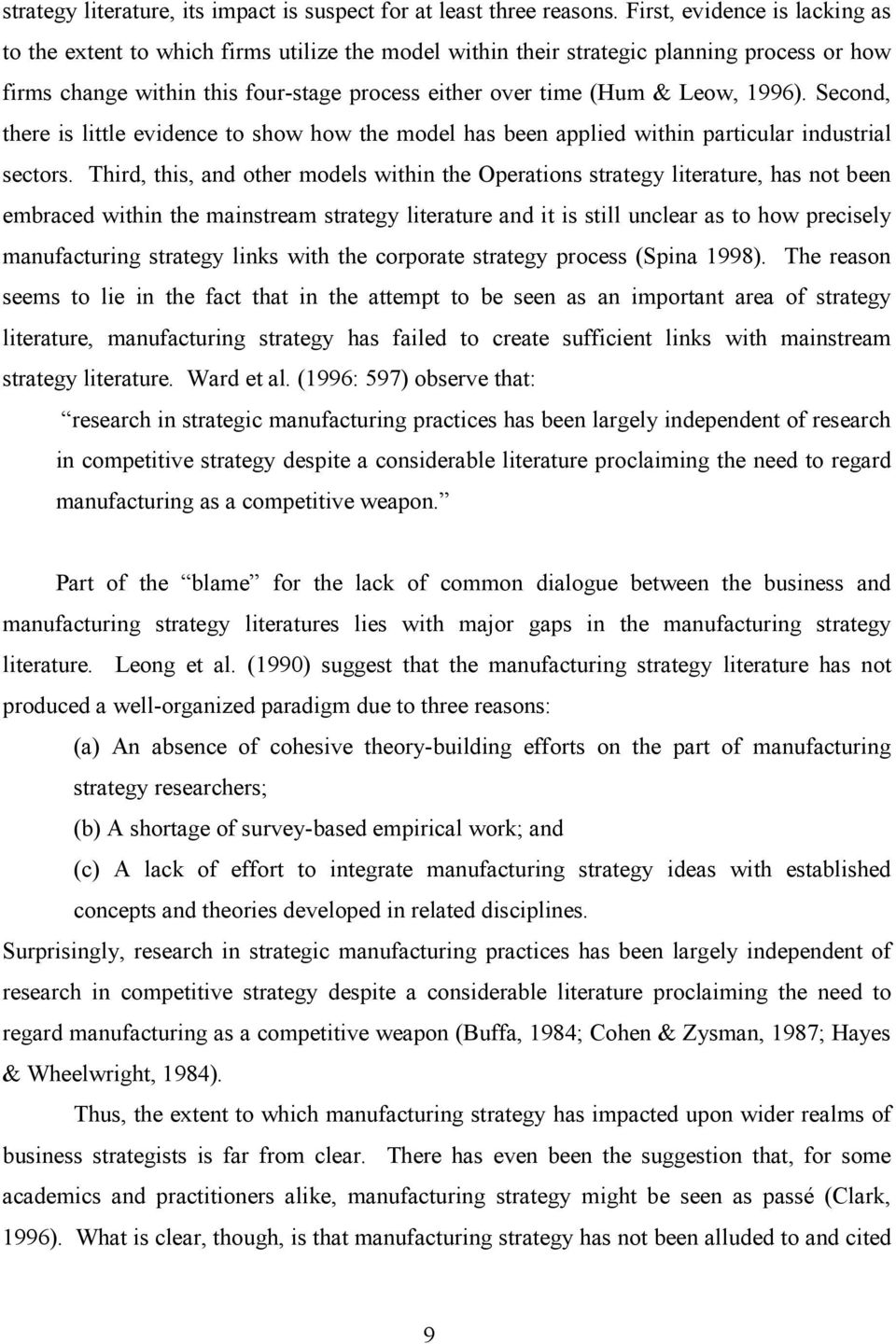 1996). Second, there is little evidence to show how the model has been applied within particular industrial sectors.