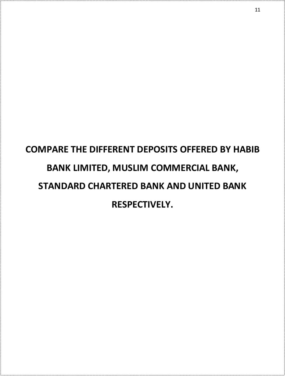 MUSLIM COMMERCIAL BANK, STANDARD