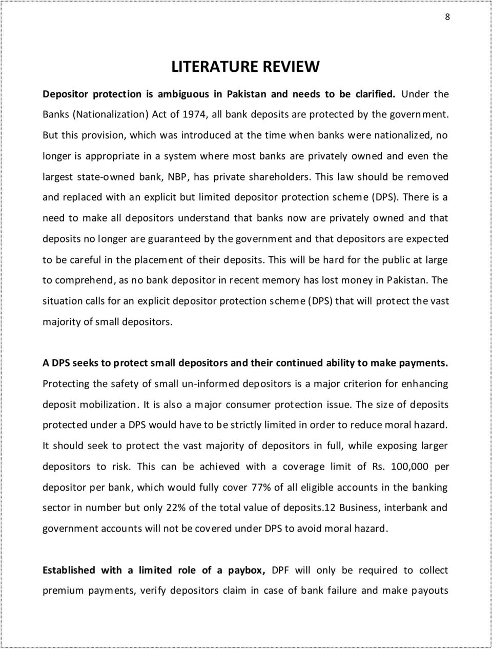 NBP, has private shareholders. This law should be removed and replaced with an explicit but limited depositor protection scheme (DPS).