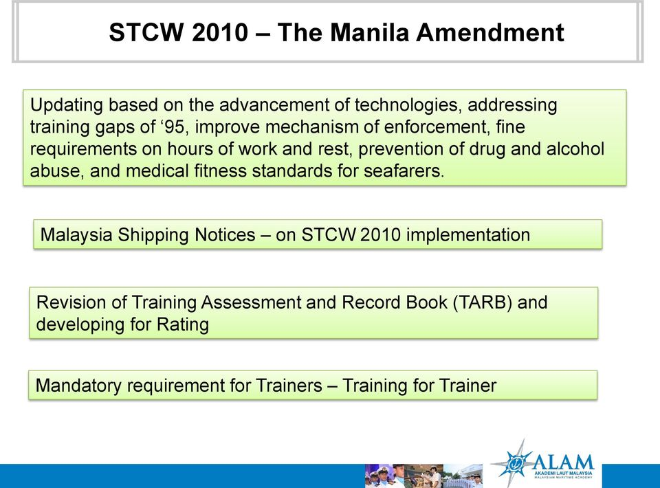 and medical fitness standards for seafarers.