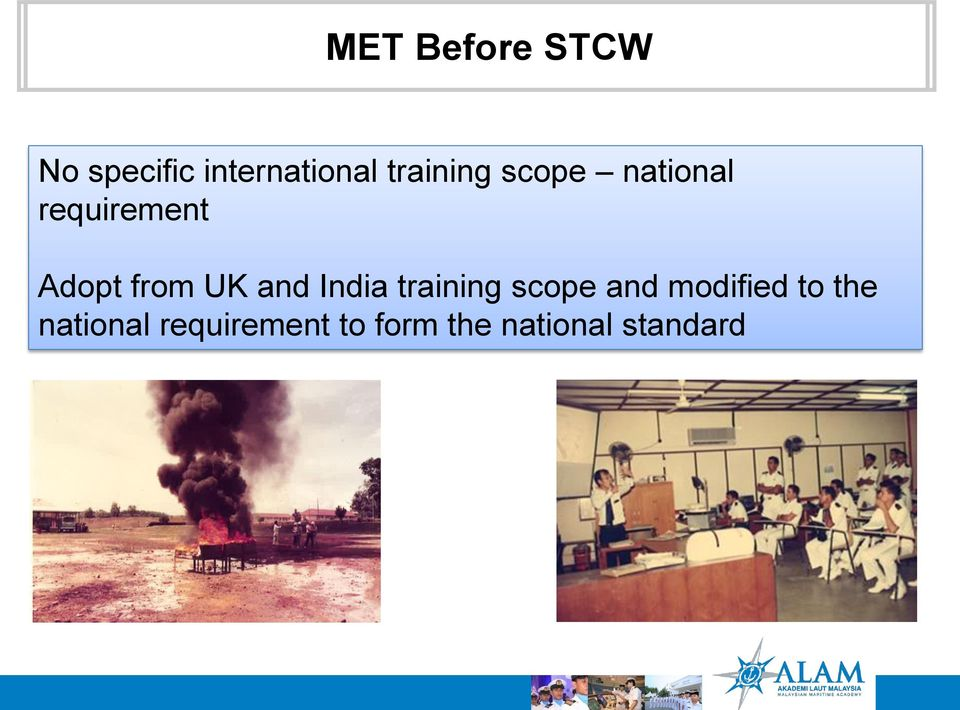 UK and India training scope and modified to