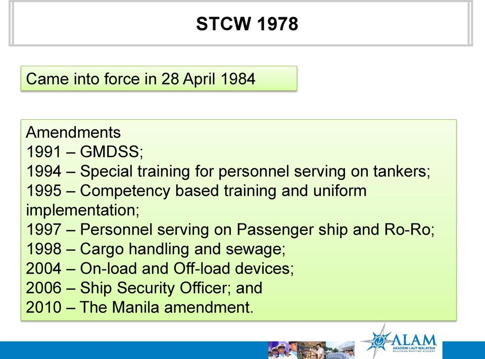 implementation; 1997 Personnel serving on Passenger ship and Ro-Ro; 1998 Cargo handling