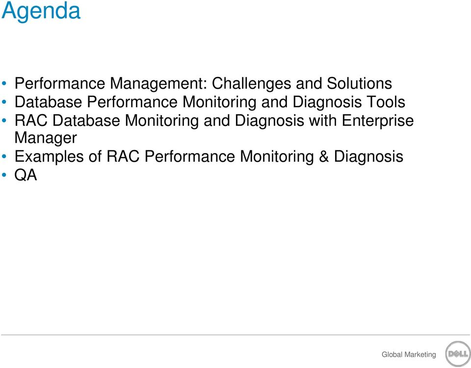 Database Monitoring and Diagnosis with Enterprise