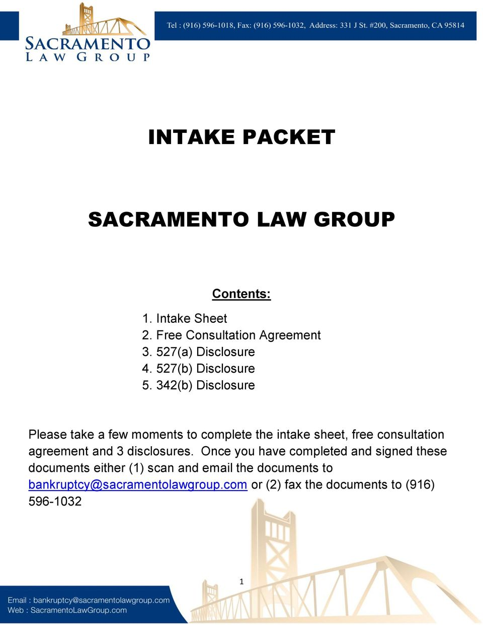 342(b) Disclosure Please take a few moments to complete the intake sheet, free consultation agreement and 3