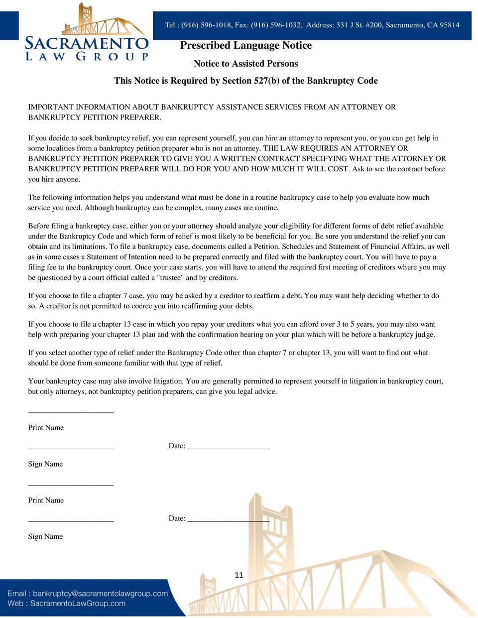 If you decide to seek bankruptcy relief, you can represent yourself, you can hire an attorney to represent you, or you can get help in some localities from a bankruptcy petition preparer who is not